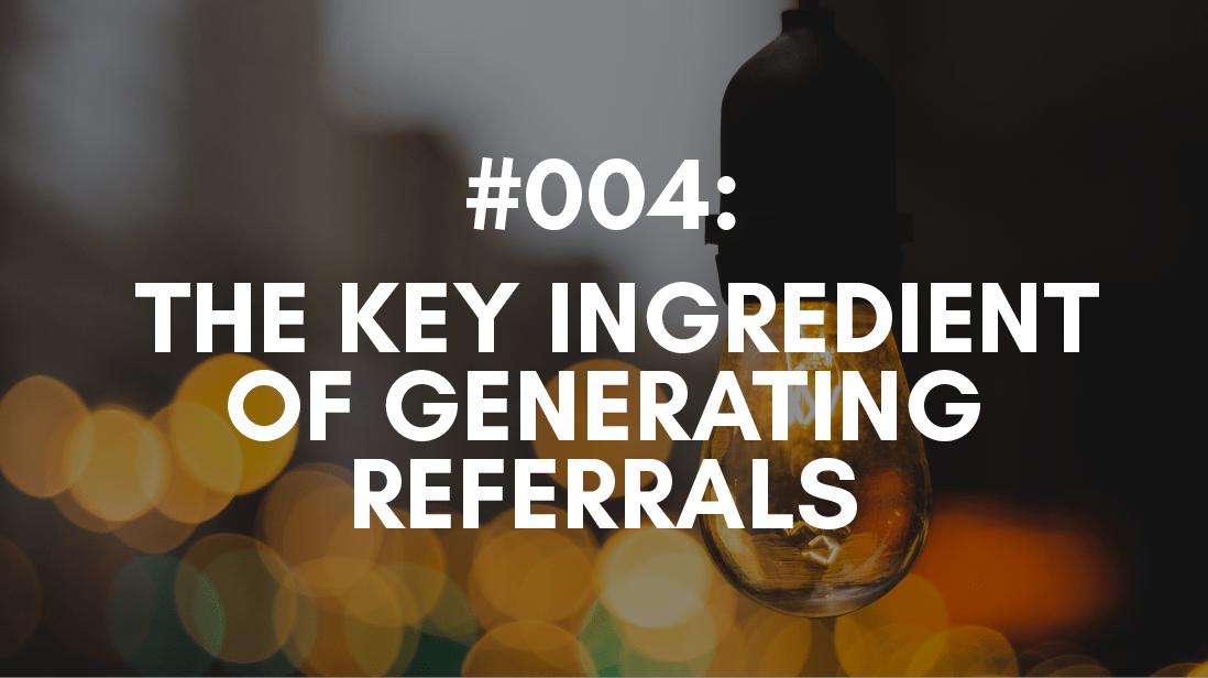 Generating Referrals
