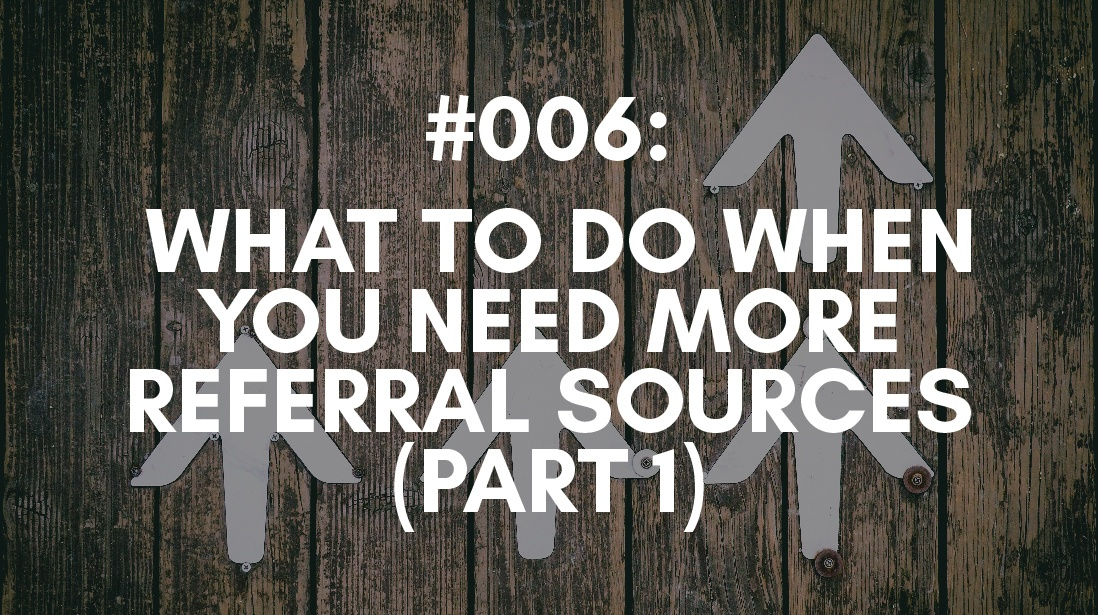 increasing your referral sources
