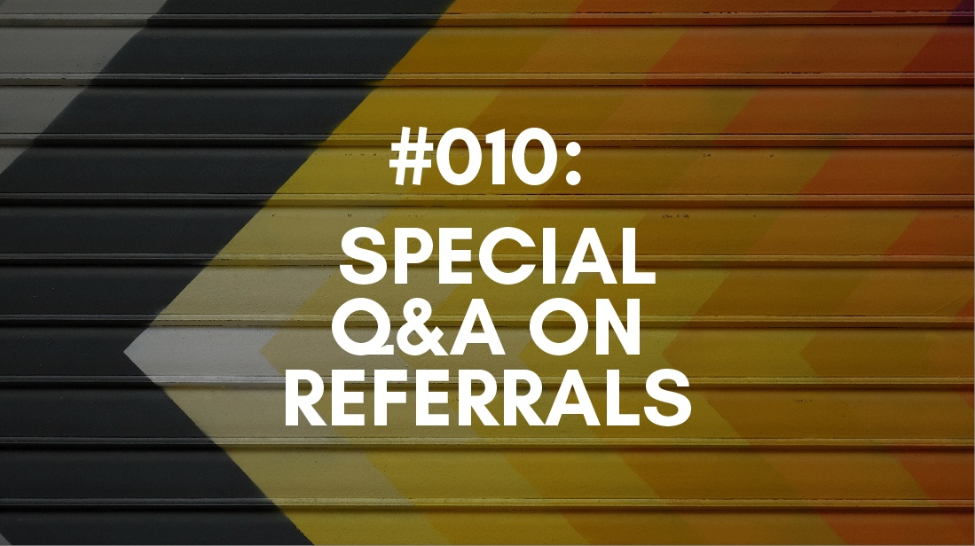 referrals Q&A