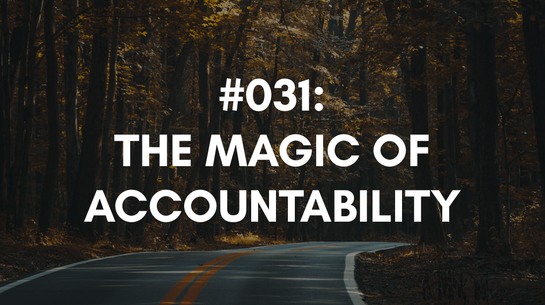 accountability is the secret ingredient