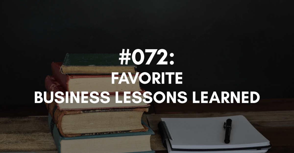 Favorite Business Lessons Learned