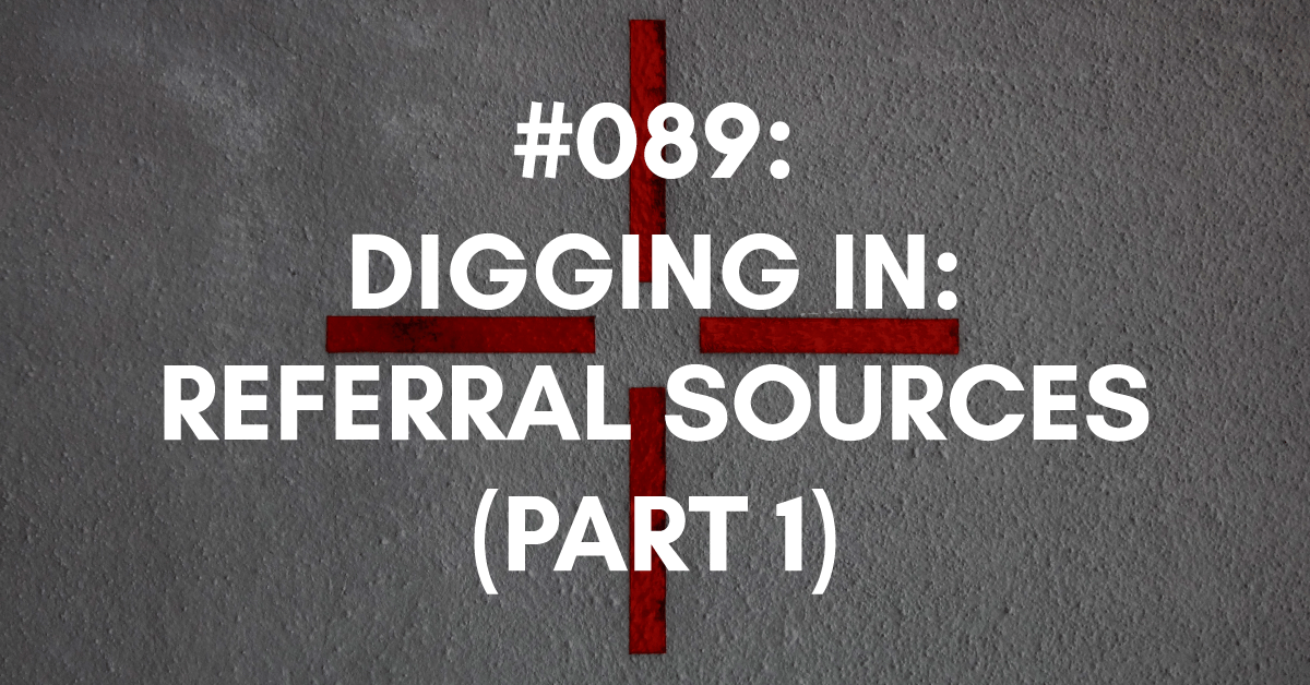 Digging in to your referral sources image