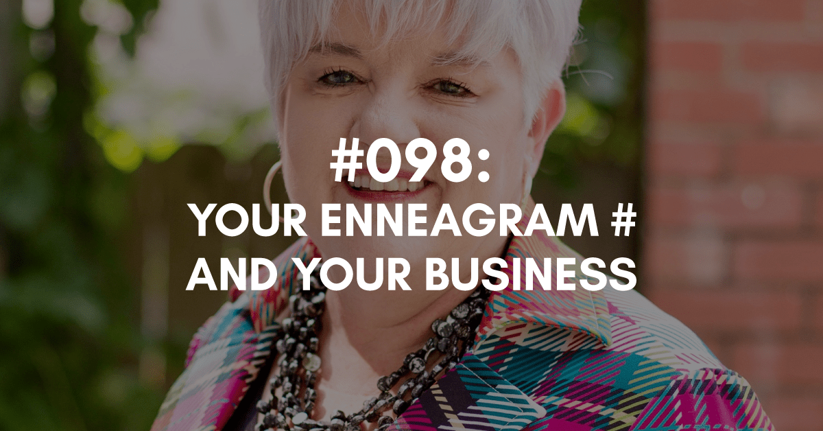 Your Enneagram # and Your Business